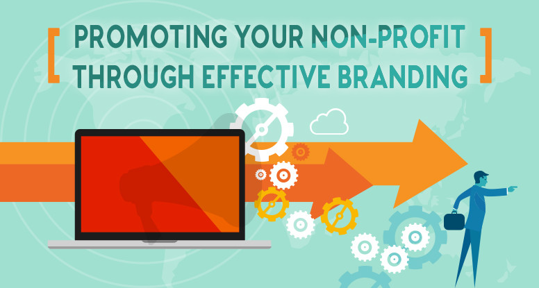 Promoting Your Non-Profit Through Effective Branding
