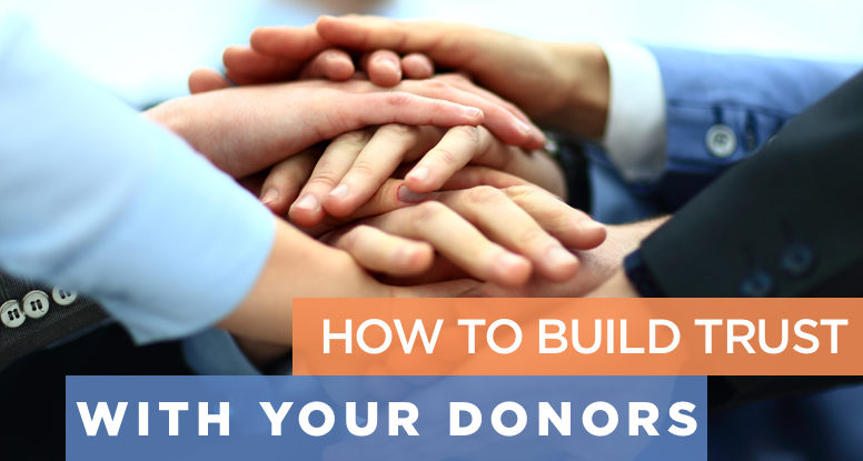How to build trust with your donor